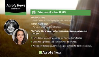 #AgrofyNewsWebinars: las novedades del mundo Agtech