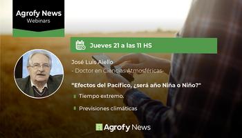 #AgrofyNewsWebinars: perspectivas climáticas para la campaña 2020/21