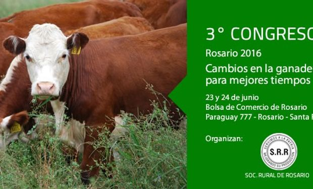 El 3° Congreso Ganadero Rosario está en el camino, no te lo podés perder.