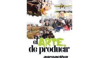 Las empresas más importantes ya confirmaron su presencia en AgroActiva