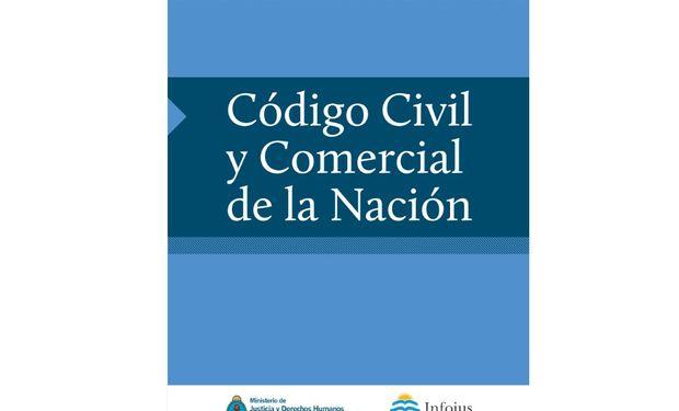 El nuevo Código Civil y Comercial entrará en vigencia el 1° de enero de 2016