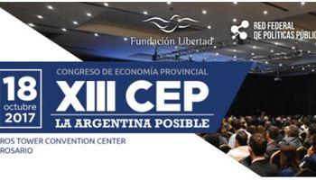 """XIII Congreso de Economía de Fundación Libertad: """"La Argentina Posible"""""""