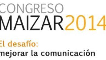 """Congreso MAIZAR 2014: """"El desafío: mejorar la comunicación"""""""