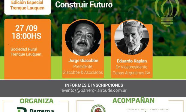 Eduardo Kaplan y  Jorge Giacobbe serán los oradores del evento.