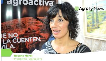 """""""En AgroActiva está plasmado todo el potencial del campo argentino"""""""