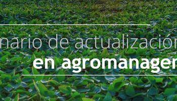 5° edición del Seminario de Actualización en Agromanagement